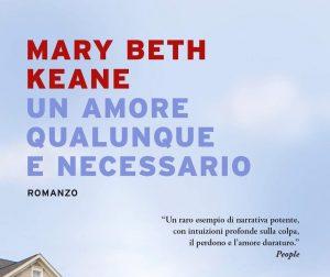 Un amore qualunque e necessario di Mary Beth Keane