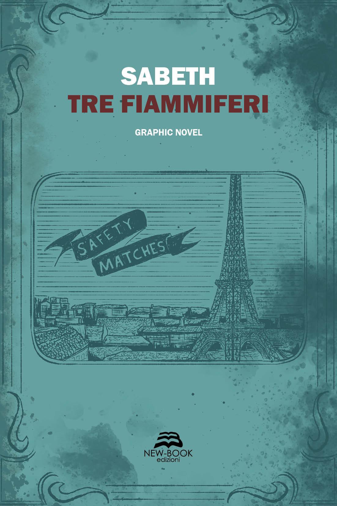 Tre fiammiferi | New Book Edizioni